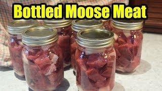 How I Bottle Moose Meat (Preserving Wild Game)