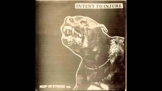 Intent to Injure -- Keep Us Strong e.p.