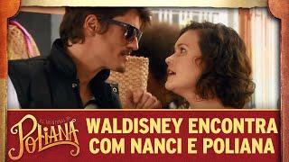 Waldisney encontra com Nanci e Poliana | As Aventuras de Poliana