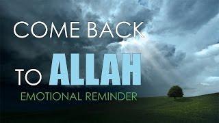 Just Come Back to Allah   Hamza Yusuf