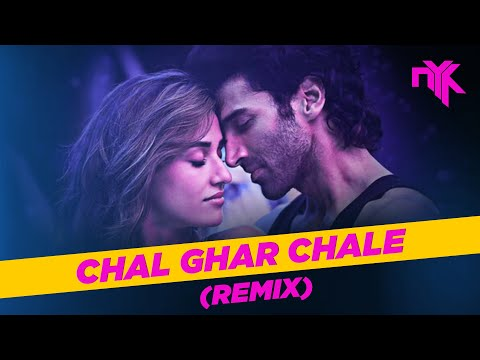 Chal Ghar Chalen (Remix) | DJ NYK | Malang | Arijit Singh | Mithoon | Deep House