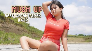 Download lagu DJ MUSH UP CEPAK CEPAK JEGER BASS GLERR