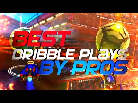 BEST ROCKET LEAGUE DRIBBLE PLAYS BY PROS (BEST DRIBBLES, AIR DRIBBLES, INCREDIBLE BALL CONTROL)