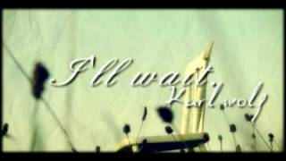 Watch Karl Wolf Ill Wait video