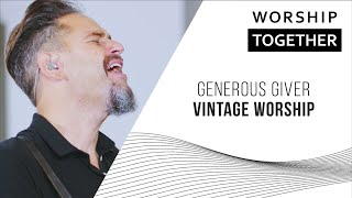 Generous Giver // Vintage Church // New Song Cafe