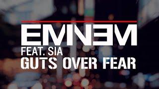 Eminem Video - Eminem ft. Sia - Guts Over Fear (Clean + Lyrics)