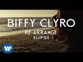 Biffy Clyro discuss 'Re-arrange'