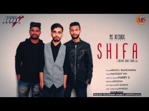 Shifa | Punjabi Christian Song 2016 | Rahul Randhawa Ft Harry S | Navdeep NV | Kreative Gurus Studio