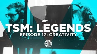 Creativity - TSM: LEGENDS - Season 5 Episode 17
