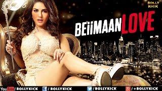 Beiimaan Love | Hindi Trailer 2017 | Sunny Leone