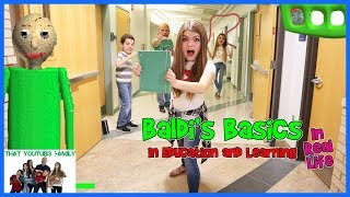 Back To School Baldi's Basics In Real Life  / That YouTub3 Family