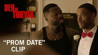 "Den of Thieves | ""Prom Date"" Clip 