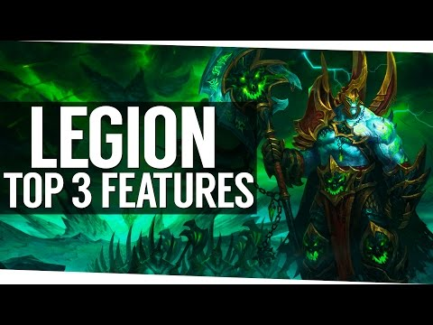 Top 3 Favorite Additions to World of Warcraft Legion SO FAR