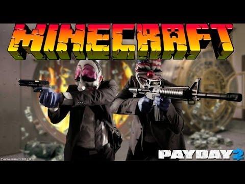 PayDay 2 в Minecraft: #1 - Ограбление Музея!