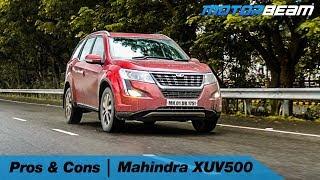 Mahindra XUV500 - Pros & Cons | MotorBeam