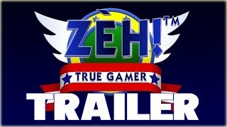 ZEH True Gamer - Trailer (2014)