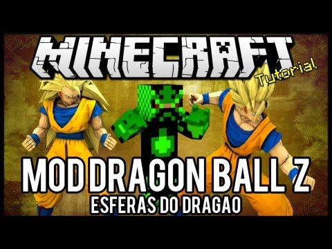 [Tutorial]MOD Dragon Ball Z - Esferas do Dragão Minecraft