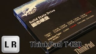 Installing a mSATA SSD in a ThinkPad T430 (Three Color Dogfish SSD 赖燕宽)