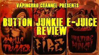 Button Junkie E-Juice Review -