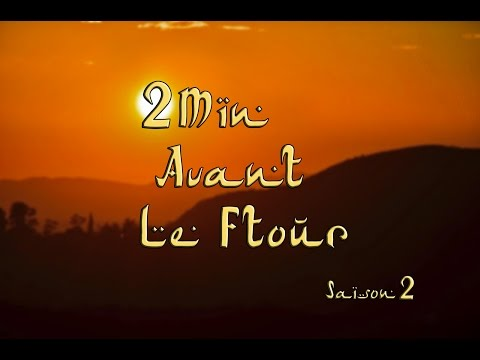 2min Avant Le Ftour Saison 2 Episode 22 video