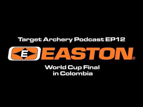 Easton Target Archery - Podcast EP11