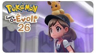 Der Abschied tut weh #26 Pokémon Let's Go Evoli - Let's Play