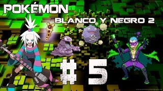 Guia/Walkthrough Pokémon Blanco y Negro 2 | Segundo Gimnasio vs Hiedra + Pokéwood | #5