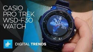Casio Pro Trek WSD F30 Watch - Hands on at IFA 2018
