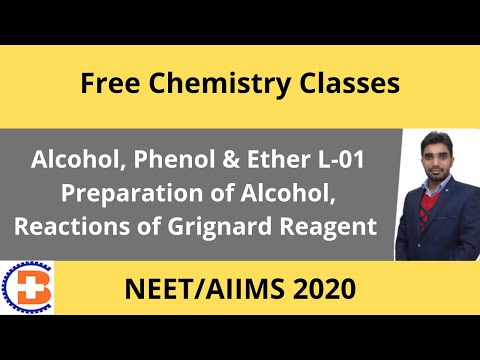 Alcohol, Phenol & Ether L-01 Preparation of Alcohol, Reactions of Grignard Reagent Cl-76