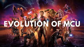 Evolution of Marvel Cinematic Universe (Iron Man to Avengers Infinity War & Ant Man & The Wasp)