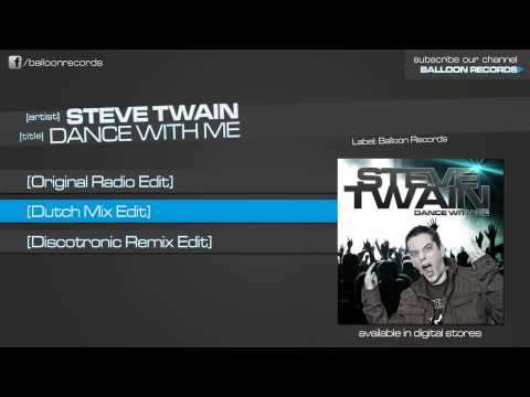 Steve Twain - Dance With Me (Dutch Radio Edit)