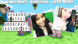 Husband and Wife! |  Noobcraft Season 2 Ep. 3 - Minecraft Survival