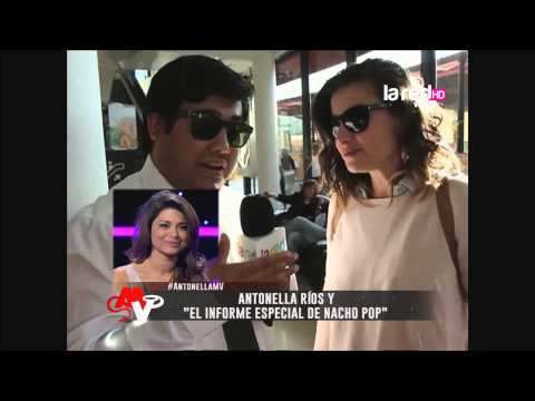 El Informe Especial de Nacho Pop: Hoy Antonella Ríos