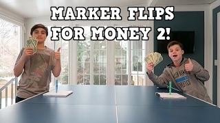 MARKER FLIPS FOR MONEY 2