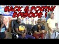 BACK & FORTH EP 1: Is MY HERO The Next Naruto? EVEN OVER BORUTO?! (FT CALEBCITY)