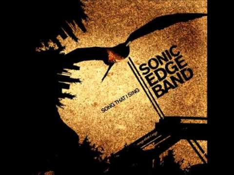 Sonic Edge Band - The Invitation