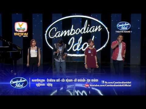 Cambodian Idol | Theater Round 1 | Group 16