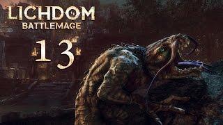Lichdom Battlemage #013 - Freunde erzwingen [deutsch] [FullHD]