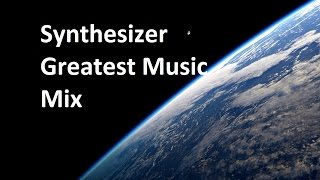 Synthesizer Greatest - Music Mix
