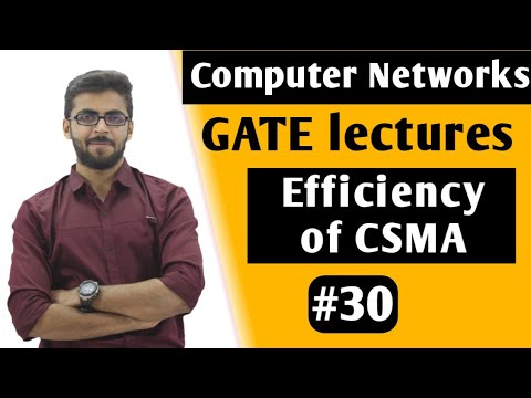 Efficiency of CSMA/CD | Computer Networks GATE Lectures | CSMA/CD in Computer Networks GATE