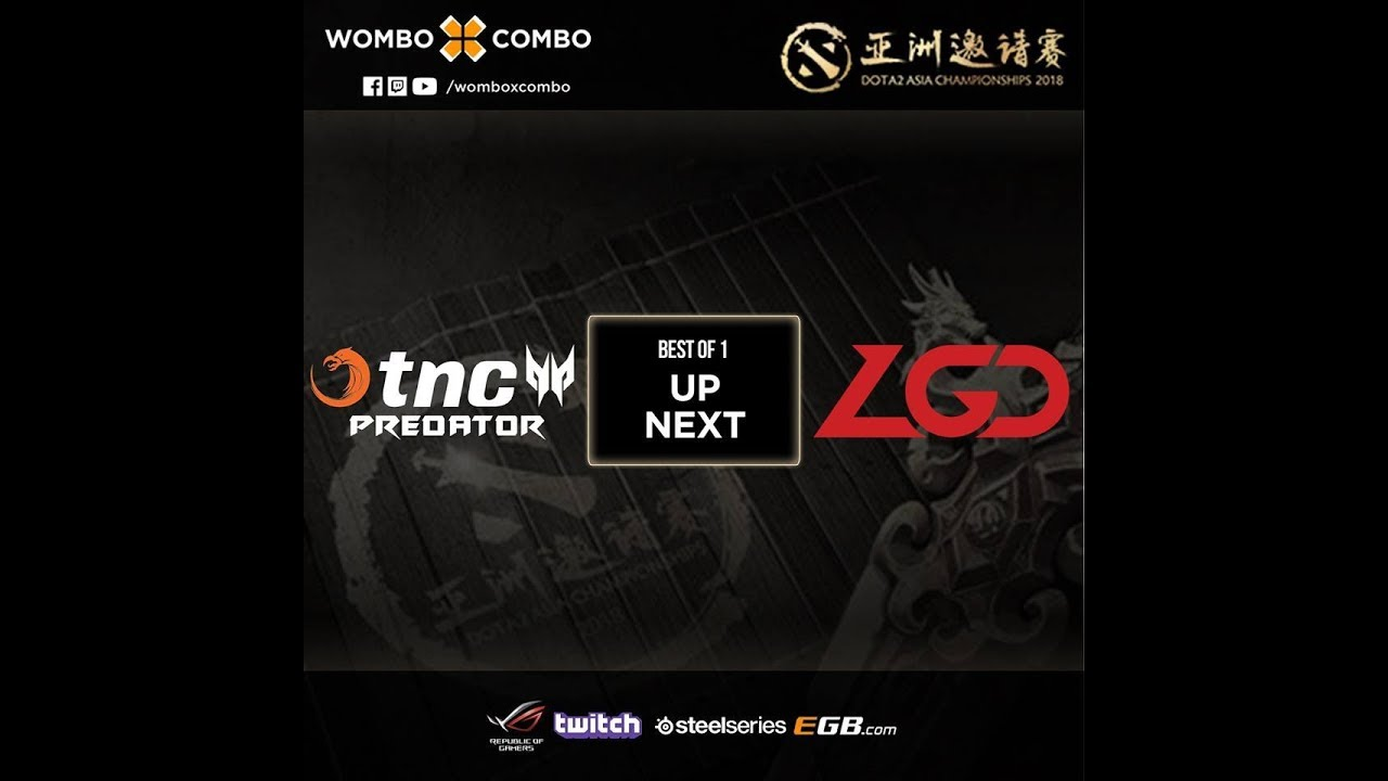 TNC Predator vs LGD Gaming (BO1) l Dota2 Asia Championship 2018