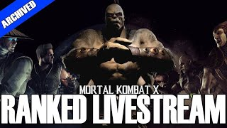 MY BEST STREAM EVER | Mortal Kombat XL Ranked LiveStream