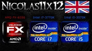 AMD FX-8350 vs Intel i7-3770K vs Intel i5-3570K CPU Comparison Review