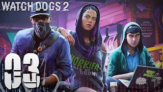 Watch Dogs 2  - Tập 03: Chôm Xe Của Phim Trường