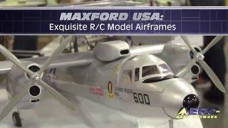 Aero-TV: Maxford USA - Exquisite R/C Model Airframes