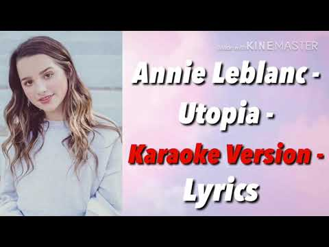 Annie Leblanc - Utopia - Karaoke Version - Lyrics