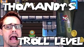 Mario Maker - The Definition of Insanity | Hilarious Troll Level by Thomandy