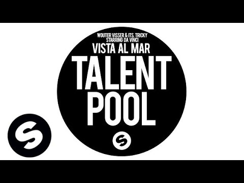 Wouter Visser & ITS. Tricky Starring Da Vinci - Vista Al Mar (Original Mix)