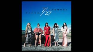 ♥ Fifth Harmony - Write On Me (Audio HQ) ♥