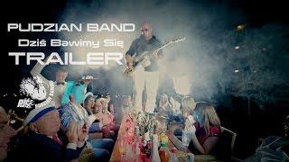 Pudzian Band - Dziś bawimy się (Trailer)